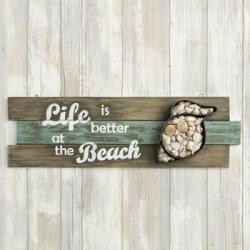 Shell Wall Sign - Life Is Better At The Beach Gift