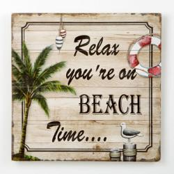 Relax You're On Beach Time - Wood Wall Plaque Nautical Gift